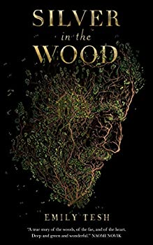 Silver in the Wood by Emily Tesh science fiction and fantasy book and audiobook reviews