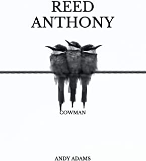 Reed Anthony: Cowman