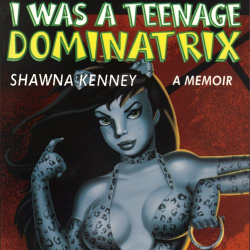 I Was a Teenage Dominatrix cover art