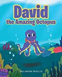 David the Amazing Octopus (English Edition)