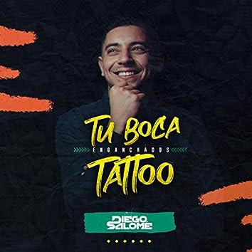 Tu Boca & Tatoo