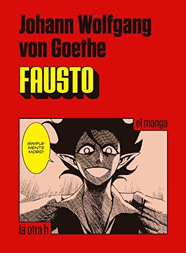 Fausto: el manga (Spanish Edition)