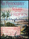 The Knockabout Club in the Tropics (The Knockabout Club Series Book 3) (English Edition)
