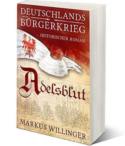 Adelsblut (Prime Reading) (Deutschlands Bürgerkrieg 1)