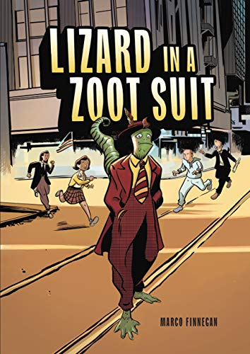 Lizard in a Zoot Suit (Graphic Universe)