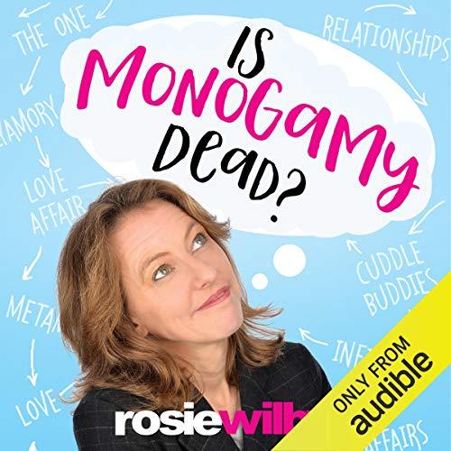 Is Monogamy Dead? audiobook cover art