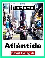 Tartaria - Atlântida: Livro 6