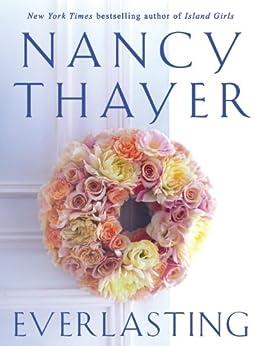 Everlasting: A Novel by [Nancy Thayer]