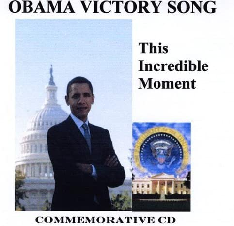 Obama Victory Song This Incredible Moment product image