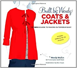 Built by Wendy Coats and Jackets: The Sew U Guide to Making Outerwear Easy