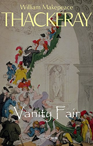 Vanity Fair - Kindle edition by Thackeray, William Makepeace. Humor &  Entertainment Kindle eBooks @ Amazon.com.
