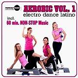 Aerobic Vol. 1 Electro Dance Latino (Continuous Dj Mix)