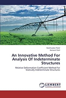 An Innovative Method For Analysis Of Indeterminate Structures: Relative Deformation Coefficient Method For Statically Inde...