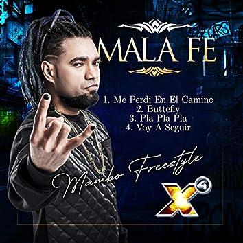 Mala Fe X4