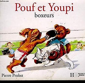 Paperback Pouf et Youpi boxeurs [French] Book