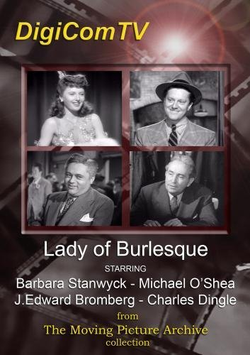 Lady of Burlesque - 1943 by Barbara Stanwyck