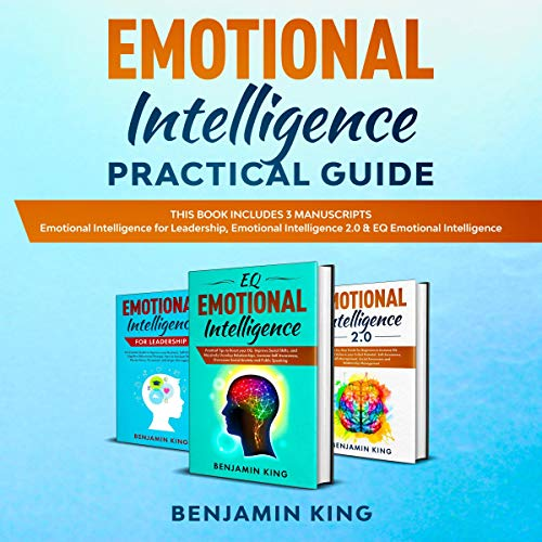 Emotional Intelligence Practical Guide audiobook cover art