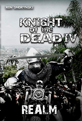 Knight of the Dead 4: Realm (English Edition) eBook ...