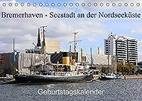 Bremerhaven - Seestadt an der Nordseekueste Geburtstagskalender (Tischkalender 2022 DIN A5 quer): Bremerhaven ist die Seestadt an der Nordseekueste die sich in den letzten Jahren zur beliebten Touristen Stadt entwickelt hat. (Geburtstagskalender, 14 Seiten )