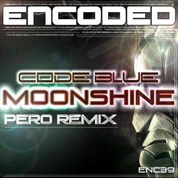 Moonshine (Pero Remix)