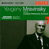Beethoven: Symphony No. 4 / Tchaikovsky: Symphony No. 5 (Mravinsky Edition, Vol. 7)
