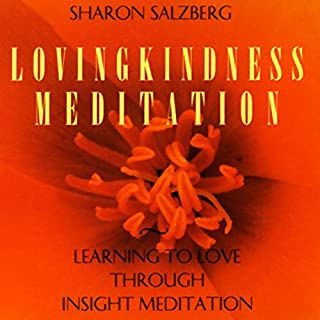 Lovingkindness Meditation     Learning to Love Through Insight Meditation              Autor:                                                                                                                                 Sharon Salzberg                               Sprecher:                                                                                                                                 Sharon Salzberg                      Spieldauer: 3 Std. und 5 Min.     3 Bewertungen     Gesamt 4,7