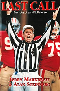 Last Call: Memoirs of an NFL Referee by [Jerry Markbreit, Alan Steinberg]