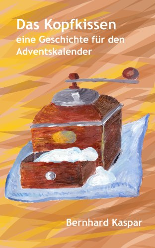 Das Kopfkissen - eine Geschichte für den Adventskalender