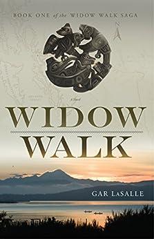 Widow Walk (Widow Walk Saga Book 1) by [Gar LaSalle]