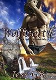 Wolfheart: La redención del lobo (Serie Black Mountain nº 2)