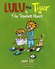 LULU the Tiger & The Treasure Hunt: A Children's Book about Family Bonding and Screen-Free Outdoor Activities (LULU's Adventures)