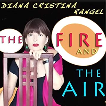The Fire and the Air