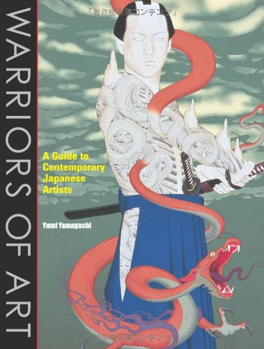 Warriors of Art: A Guide to Contemporary Japanese Artists