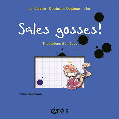 Sales Gosses ! (HORS COLLECTION