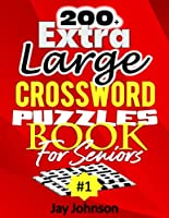 200+ Extra Large Crossword Puzzle Book For Seniors
