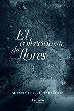 El coleccionista de flores (Novela)