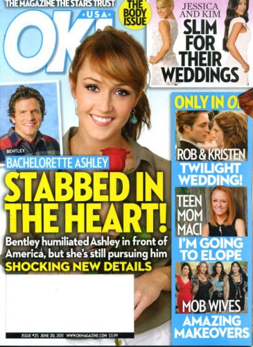 OK! June 20 2011 Ashley/The Bachelorette on Cover, Rob Pattinson & Kristen Stewart, Teen Mom Maci, Mob Wives Amazing Makeovers