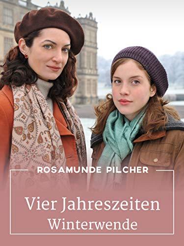 Rosamunde Pilcher: Vier Jahreszeiten - Winterwende