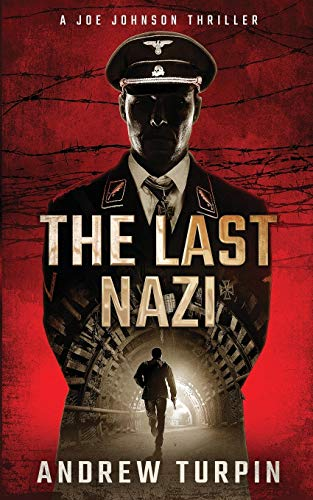Compare Textbook Prices for The Last Nazi: A Joe Johnson Thriller  ISBN 9781788750011 by Turpin, Andrew