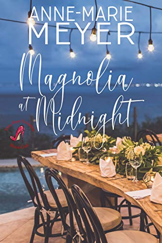 Magnolia at Midnight: A Sweet, Small Town Story (The Red Stiletto Book Club Series 4) (English Edition)