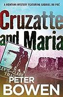 Cruzatte and Maria (Montana Mysteries Featuring Gabriel Du Pré)
