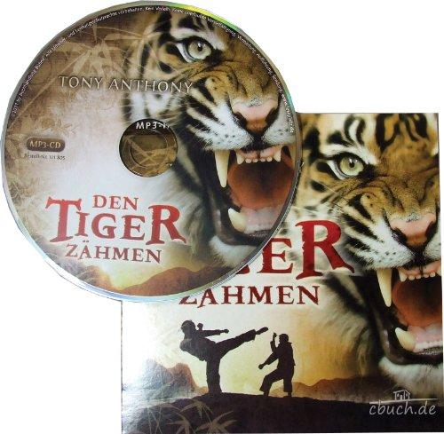 Den Tiger zähmen