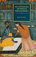 Presuppositions of India's Philosophies
