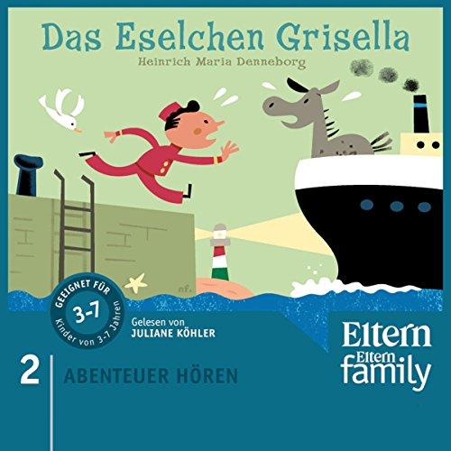 Das Eselchen Grisella (Eltern Abenteuer Hören - Für die Kleinen 2) Titelbild