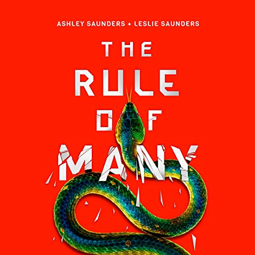 The Rule of Many                   By:                                                                                                                                 Ashley Saunders,                                                                                        Leslie Saunders                               Narrated by:                                                                                                                                 Karissa Vacker,                                                                                        Shannon McManus,                                                                                        Marcus Stewart                      Length: 11 hrs and 6 mins     Not rated yet     Overall 0.0