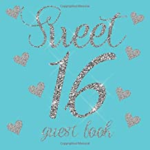 Sweet 16 Guest Book: Tiffany Blue Teal Silver Glitter Hearts - 16th Sixteenth Birthday/Anniversary/Memorial/Teenager Party...
