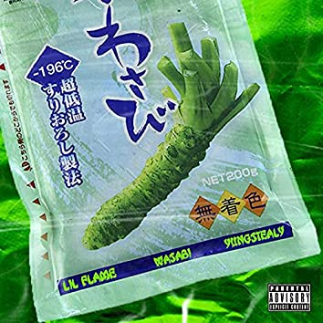 Wasabi (feat. YUNGSTEALY)