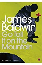 Go Tell it on the Mountain (Penguin Modern Classics) by James Baldwin (4-Oct-2001) Paperback