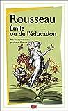 Emile ou de l'éducation (GF t. 1428) - Format Kindle - 9,99 €