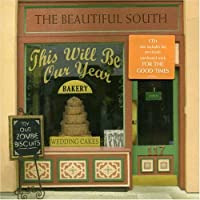 This Will Be Our Year 1 by Beautiful South (2005-04-26)